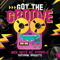 Nick Skitz, Studio-x Feat Bridgette Got The Groove Remixes