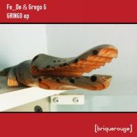 Fe_de & Grego G Gringo EP