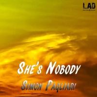 Simon Pagliari She's Nobody