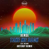 Xense Feat Weldon Take Me Back
