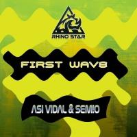 Asi Vidal, Sem!o First Wave