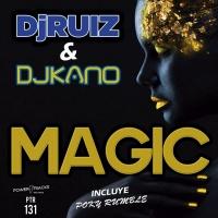 Dj Ruiz, Dj Kano Magic