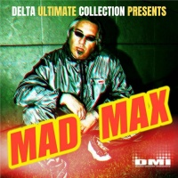 Mad Max Delta Ultimate Collection Presents/Mad Max