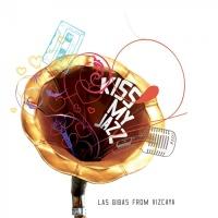 Las Bibas From Vizcaya Kiss My Jazz Remixes