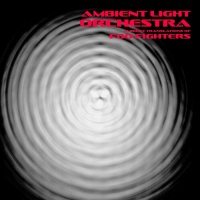 Ambient Light Orchestra Ambient Translations Of Foo Fighters