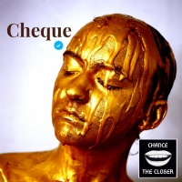 Chance The Closer Cheque