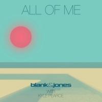 Blank & Jones & Kyle Pearce All of Me