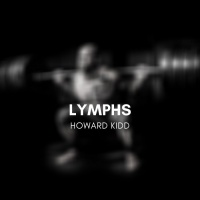 Howard Kidd Lymphs