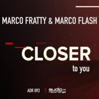 Marco Fratty & Marco Flash Closer To You