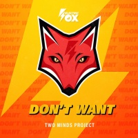 Two Minds Project Feat Marian Don\'t Want