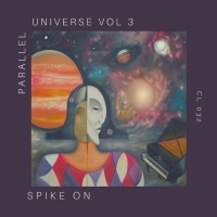 Spike On Parallel Universe Vol 3