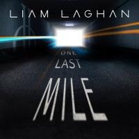 Liam Laghan One Last Mile