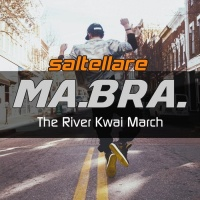 Ma.Bra The River Kwai March (Saltellare)