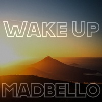 Madbello Wake Up