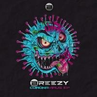 Breezy Uk Corona Virus EP