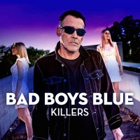 Bad Boys Blue Killers