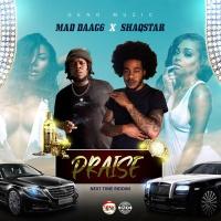 Mad Daag6, Shaqstar Praise
