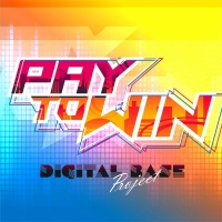 Digital Base Project Pay to Win