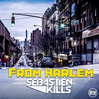 Sebastien Kills From Harlem