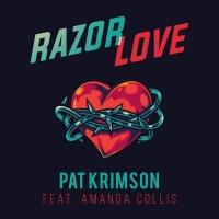 Pat Krimson feat. Amanda Collins Razor Love