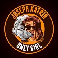 Joseph Katrib Only Girl