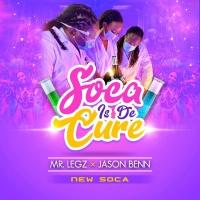 Mr. Legz, Jason Benn Soca Is De Cure