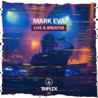 Mark Eva Live & Breathe