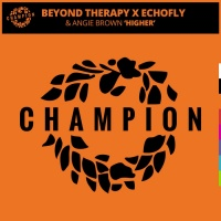 Beyond Therapy x EchoFly & Angie Brown Higher