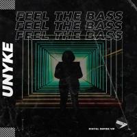 Unyke Feel That Bass