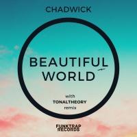 Chadwick (dc) Beautiful World
