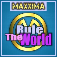 Maxxima Rule The World