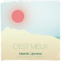 Blank and Jones with Coralie Clément C'est Mieux