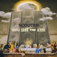 Scooter God Save The Rave