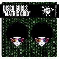 Disco Gurls Matrix Grid