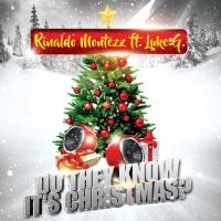 Rinaldo Montezz feat. Luke G. Do They Know It's Christmas?