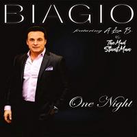 Biagio Feat. A'Lisa B & The Mad Stuntman One Night