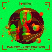 Waltry Hot For You