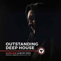 Bass Ace Outstanding Deep House