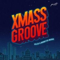 Pvlsx, Bronster Bridge Xmass Groove
