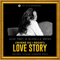 Alex Poet feat. Michelle Weeks (Where Do I Begin?) Love Story