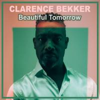 Clarence Bekker Beautiful Tomorrow