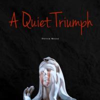Steven Meror A Quiet Triumph