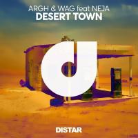 Argh & Wag feat. Neja Desert Town