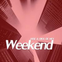 JASE And Rick De Hey Weekend
