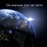 Les Winner\'s Un Nouveau Jour Sur Terre
