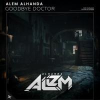 Alem Alhanda Goodbye Doctor