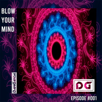 Danigarcia Blow Your Mind Episode #001
