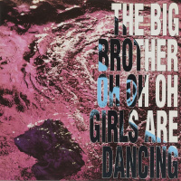The Big Brother feat. Dave Rodgers Oh Oh Oh Girls Are Dancing