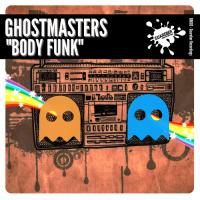 Ghostmasters Body Funk