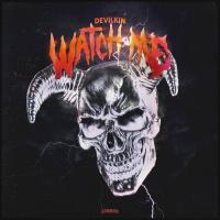 Devilkin Watch Me